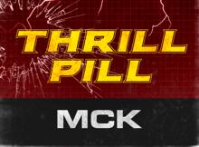 ThrillPill