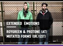 Extended Emotions: RoyGreen & Protone, Mutated Forms