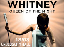 WHITNEY – Queen Of The Night 2019-03-13T20:00 queen of the night
