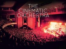The Cinematic Orchestra<br>