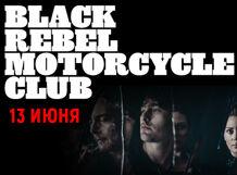 Black Rebel Motorcycle Club |Москва| 2018-06-13T20:00 black rebel motorcycle club nürnberg