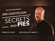 Jim Gaffigan World tour Standup special: Secrets and Pies 2019-11-20T20:00 все вокруг 2018 07 20t20 00