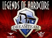 Legends of Hardcore: THE DREAMTEAM