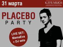 Placebo Party with MamaEva 2018-03-31T23:30 placebo barolo
