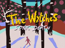 The Wytches (UK), Sonic Death