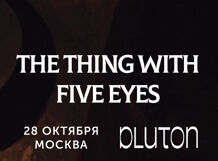 Фото The Thing With Five Eyes 2018-10-28T19:30