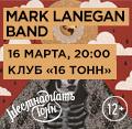 Концерт Mark Lanegan Band